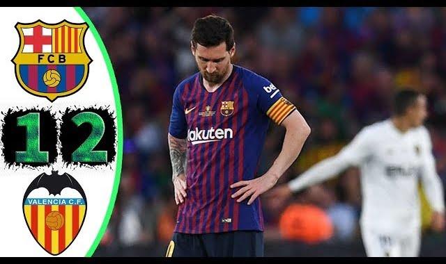 ملخص مباراة برشلونة وفالنسيا 1-2 هزيمة البرسا وضياع كأس الملك