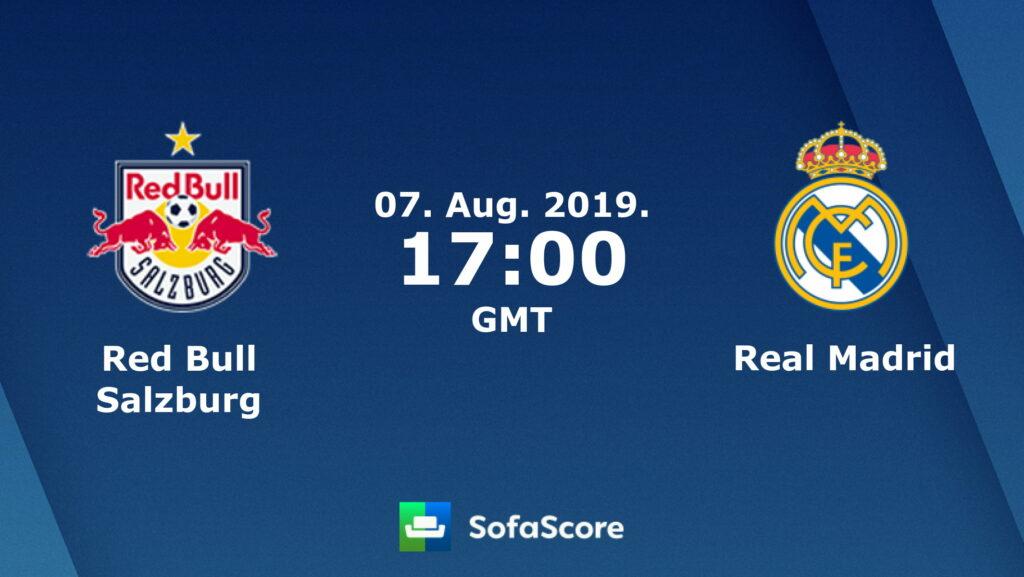 مباراة ريال مدريد وريد بول سالزبورج بث مباشر اليوم 07-08-2019